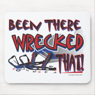 Been-There-Wrecked-That-[Co Mouse Pad