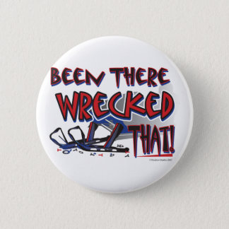Been-There-Wrecked-That-[Co Pinback Button