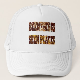 BEEN THINGS SEEN PLACES TRUCKER HAT