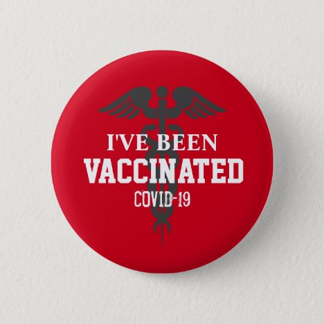 Been Vaccinated Covid 19 Vaccine Red Button