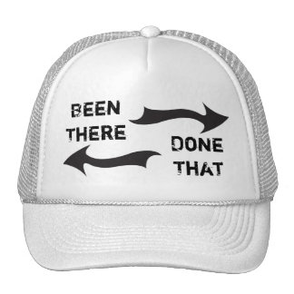 BeenThere, DoneThat Trucker Hat