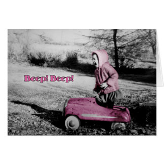 Beep! Beep! card - You Go Girl! - hot pink