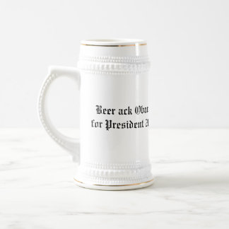 Beer ack Obama for President 2008 Coffee Mugs