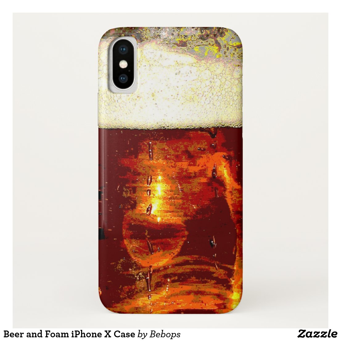 Beer and Foam iPhone X Case