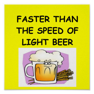 BEER and physics joke Posters