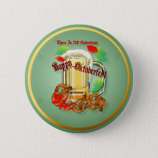 Beer and Pretzels-There is NO substitute. Buttons