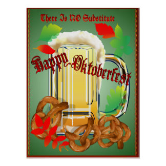 Beer and Pretzels-There is NO substitute Poster