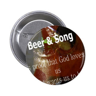 Beer And Song Pinback Button