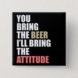 Beer, Attitude Pinback Button