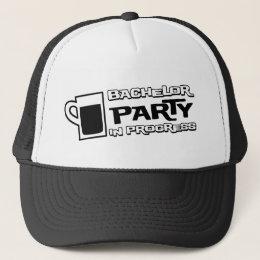 Beer Bachelor Party in Progress Trucker Hat