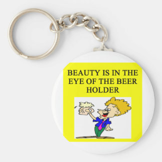 BEER: beauty is in the eye of the beholder Basic Round Button Keychain