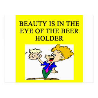 BEER: beauty is in the eye of the beholder Postcard