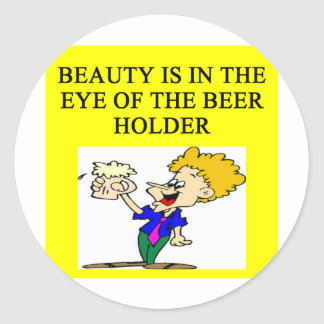 BEER: beauty is in the eye of the beholder Sticker