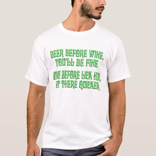 Beer Before Wine T-Shirt