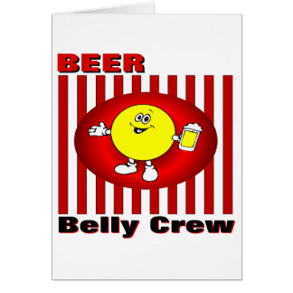 Beer Belly Crew Greeting Card