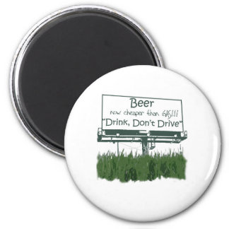 Beer - Cheaper Than Gas 2 Inch Round Magnet