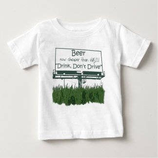 Beer - Cheaper Than Gas Baby T-Shirt
