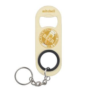 BEER custom name bottle opener / key chain