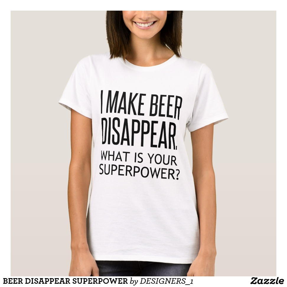 BEER DISAPPEAR SUPERPOWER T-Shirt - Best Selling Long-Sleeve Street Fashion Shirt Designs
