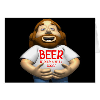 Beer Does A Belly Good T-shirts Gifts Greeting Cards