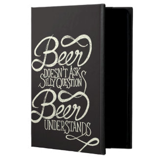 Beer Doesn't Ask Silly Questions iPad Air Case