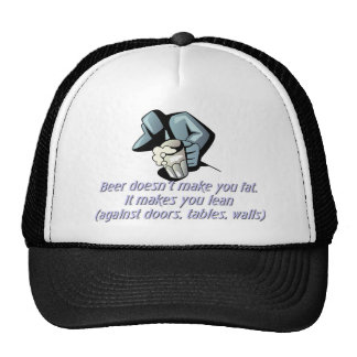 Beer Doesn't Make You Fat Trucker Hat