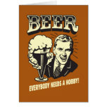 Beer: Everybody Needs A Hobby Card