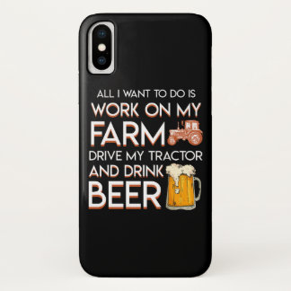 Beer Farmer Want Work Farm Drive Tractor iPhone X Case