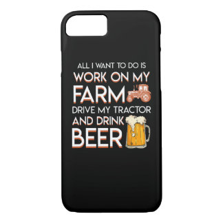 Beer Farmer Want Work Farm Drive Tractor iPhone 8/7 Case