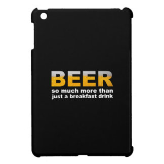 Beer for Breakfast Case For The iPad Mini