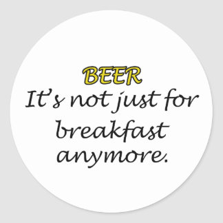 Beer For Breakfast Classic Round Sticker