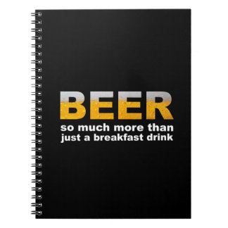 Beer for Breakfast Note Book