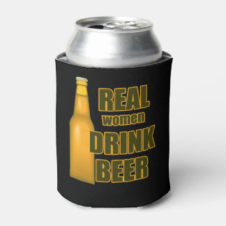 Beer Funny Real Women Can Cooler