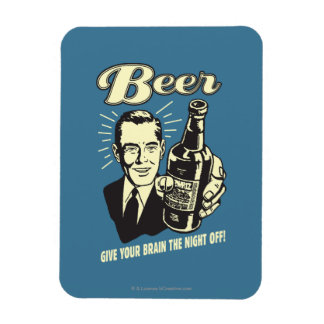 Beer: Give Your Brain the Night Off Rectangular Photo Magnet