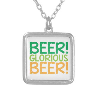 Beer! Glorious Beer! Silver Plated Necklace
