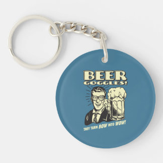Beer Goggles: Turn Bow Into Wow Keychain