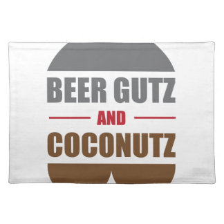 Beer Gutz And Coconutz Cloth Placemat
