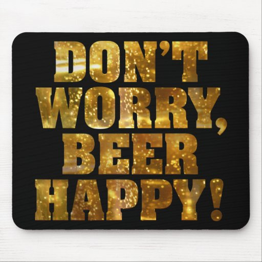 Beer Happy Black Mousepad