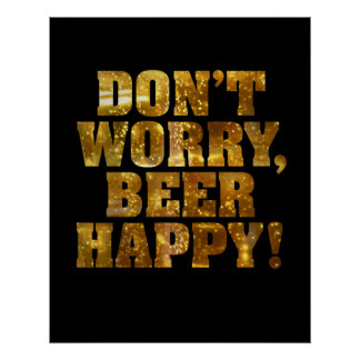 Beer Happy Poster or Print