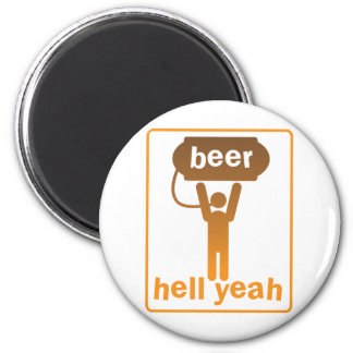 beer hell yeah! 2 inch round magnet