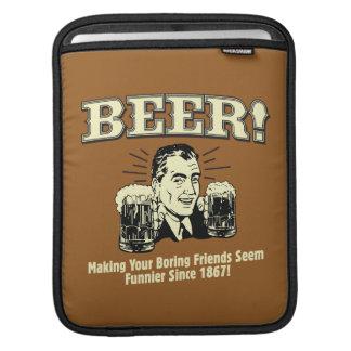 Beer: Helping Friends Seem Funnier iPad Sleeve
