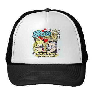 BEER....HELPING PEOPLE GET LUCKY FOR OVER 300 YRS TRUCKER HAT