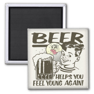 Beer Helps You Feel Young Again Refrigerator Magnets