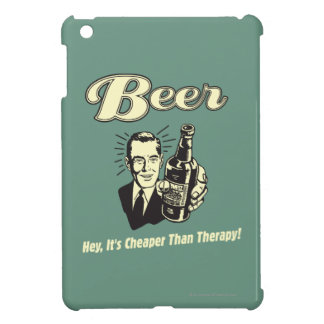 Beer: Hey It's Cheaper Than Therapy iPad Mini Cover