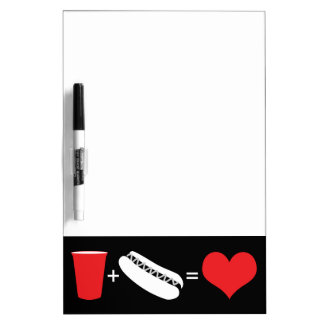 beer + hot dogs = love dry erase board