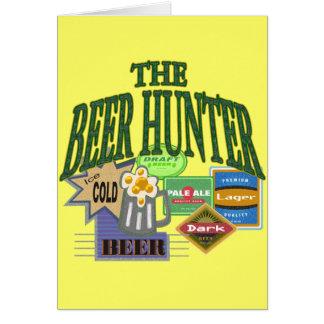 Beer Hunter T-shirts Gifts Greeting Card