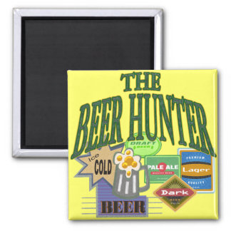 Beer Hunter T-shirts Gifts Magnet
