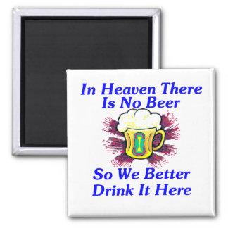 Beer in Heaven Magnet