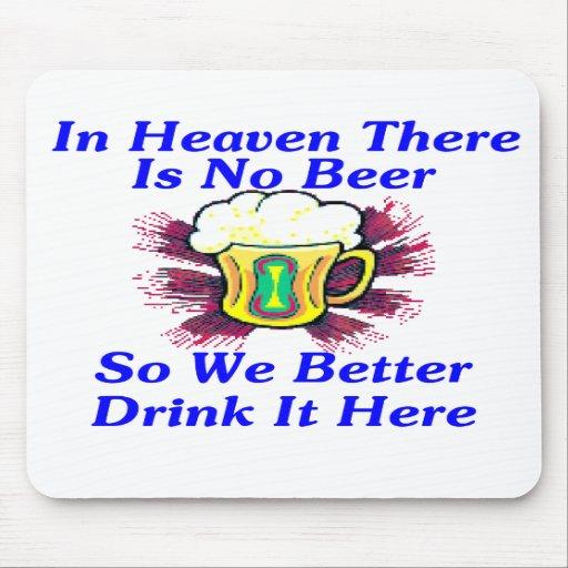Beer in Heaven Mousepads