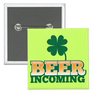 BEER INCOMING St Patricks day design for The Beer Pin